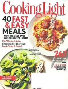Buy any of our magazines and get a second for 50% off. Cooking Light Magazine, 40 Fast & Easy Meal Recipes, April 2012 Vol.26 No.3