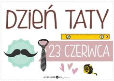 Dzień Taty - plakat - Printoteka.pl Fathers Day, Everything, Daddy, Education, School, Poster, Schools, Father's Day, Teaching