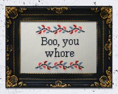"FRAMED ""Boo, you whore"" Mean Girls quote cross stitch"