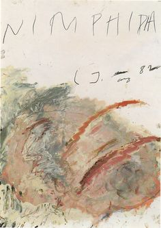 "Cy Twombly ""I never really separated painting and literature because I've always used reference."" Cy Twombly"