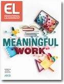 Educational Leadership:Giving Students Meaningful Work:Seven Essentials for Project-Based Learning  |  WHAT EVERY GOOD PROJECT NEEDS  |      A project is meaningful if it fulfills two criteria. First, students must perceive the work as personally meaningful, as a task that matters and that they want to do well. Second, a meaningful project fulfills an educational purpose. Well-designed and well-implemented project-based learning is meaningful in both ways.
