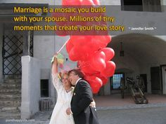 #quotes - Marriage is a mosaic you build with your spouse...more on purehappylife.com