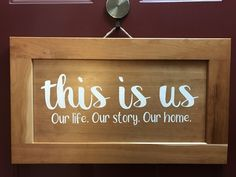 Upcycled Cabinet Door Sign: This is Us: Our Life. Our Story. Our Home. by FabFiveDesign, $35.00 USD #upcycled #rustic #recycled #woodsigns #makersgonnamake