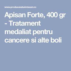 Apisan Forte, 400 gr - Tratament medaliat pentru cancere si alte boli