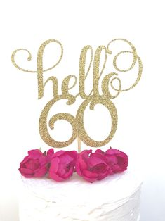 Excited to share this item from my shop: Glitter hello 60 Cake Topper, . Happy 60th Birthday Wishes, 60th Birthday Theme, 60th Birthday Ideas For Mom, Birthday Surprises For Her, 60th Birthday Cake Toppers, 60th Birthday Decorations, Mum Birthday Gift, Glitter Birthday, Birthday Crafts