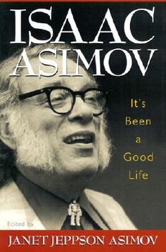 """Frost said, """"I can't believe that, Dr. Asimov."""" He then nailed me to the wall by saying, """"Surely a man of your diverse intellectual interests and wide-ranging curiosity must have tried to find God?"""" (Eureka! I had it! The very nails had given me my opening!) I said, smiling pleasantly, """"God is much more intelligent than I am — let him try to find me."""""""