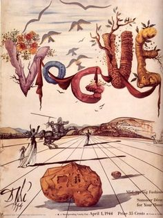 "Salvador Dali designed a series of Vogue Magazine covers. Imagine how the mag would inspire a different part of women's characters if it kept ""indulging"" in art covers? Instead of just forcing celebrities to lose weight to get on their cover."