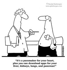 It's a pacemaker for your heart, plus you can download apps for your liver, kidneys, lungs, and pancreas!