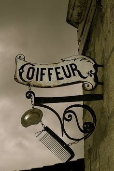 COIFFURE (hair salon)....like the idea of the old school signage