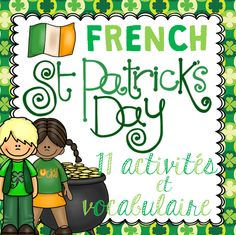 La Saint-Patrick - This French Saint-Patrick's Day package includes 11 activities and 26 vocabulary cards that you can use during the weeks leading up to Saint Patrick's Day. If you enjoyed my other themed packages, then you might be interested in this one.
