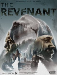 This is a movie poster I made for my advanced Illustration class. Loved the movie and felt the poster reflected what the movie was about well. All Movies, I Movie, Leonardo Dicaprio Tom Hardy, The Revenant Movie, Everything Film, Cinema Posters, Alternative Movie Posters, Album Book, S Mo