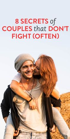 8 secrets of couples that don't fight. My relationship :)