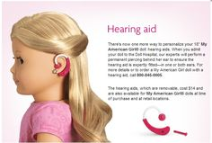 American Girl Doll Hearing Aid!!!!! It's about time they started. Coming out with stuff like this.  #Repin By:Pinterest++ for iPad#