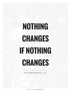 Here is Change Quote Picture for you. Change Quote you dont have to change you just have to find someone who. Change Quote political act. Dont Waste Time Quotes, Time Quotes Life, Wasting My Time Quotes, Time Quotes Relationship, People Dont Change Quotes, Stop Wasting Time, Quotes About Time, Fun Times Quotes, New Quotes