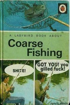 18 classic ladybird books that you definitely wouldn't want your kids to be reading! 1 Use the navigation to continue with the article. 2 Use the navigation to continue with the article. 3 Use the navigation to Funny Images, Funny Pictures, Jokes Images, Coarse Fishing, Ladybird Books, Book Names, Twisted Humor, Funny Jokes, Hilarious