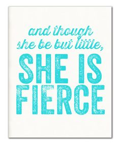 Look what I found on #zulily! Turquoise 'She Is Fierce' Print #zulilyfinds