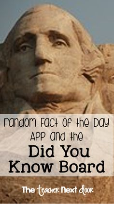 Great way to increase your students' curiosity by displaying an interesting true piece of trivia on the Did You Know Board. Also introduces a Random Fact of the Day app to make it easier to find information for the board.