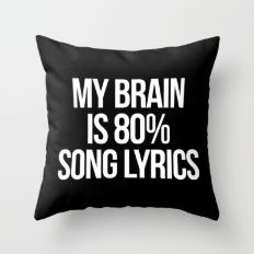 Throw Pillow featuring Song Lyrics Funny Quote by EnvyArt