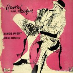 David Stone Martin, album cover Illinois Jacquet and his Orchestra Count Basie, Lp Cover, Cover Art, Vinyl Cover, David Stone, Grafik Art, Pop Art, Jazz Poster, Jazz Art