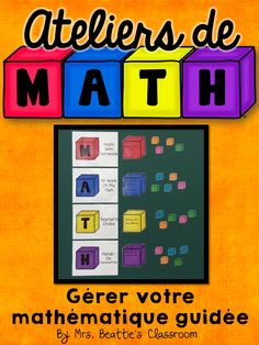 Facilitating Guided Math in Mrs. Beattie's Classroom now available in French!