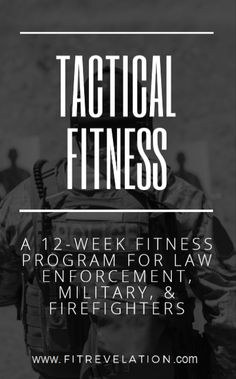 Law Enforcement, Military, & Firefighter Tactical Fitness Program Tactical Fitness for Law Enforcement, Military, & Fire - FitRevelation Firefighter Workout, Firefighter Training, Military Workout, Firefighter Tools, Law Enforcement Training, Law Enforcement Jobs, Law Enforcement Tattoos, Law Enforcement Equipment, Training Programs