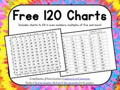 Free 120 Charts ~ Includes charts to fill in even numbers, multiples of five and more. Math 1 2