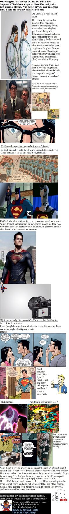 How can Superman maintain a secret identity with just a pair of glasses and some new clothes?