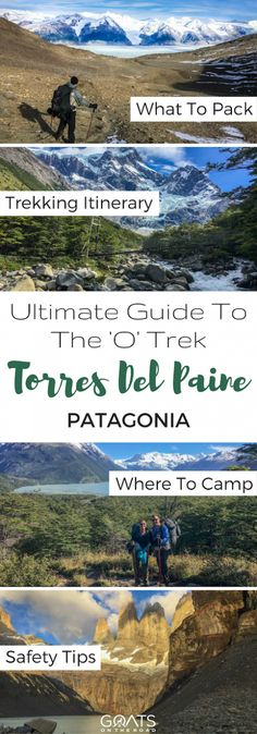 Everything You Need To Know About The O Trek Torres Del Paine | Hiking In Patagonia | Worlds Best Hikes | Where To Camp When Trekking Torres Del Paine | Adventure Travel | Best Things To Do In Argentina | Chile Travel Guide | #otrek #torresdelpaine #patagonia #besthikes #hiking #argentina #chile #adventuretravel #bestintravel