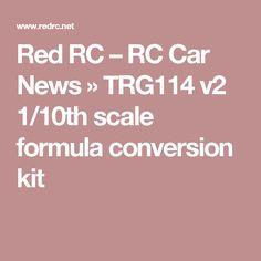 Red RC – RC Car News » TRG114 v2 1/10th scale formula conversion kit