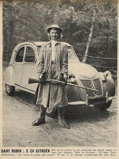 any Robin And Citroen 2CV    Girls, guns and cars, Fifties French style!