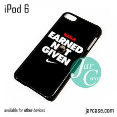 Earned Not Given Nike iPod Case For iPod 5 and iPod 6