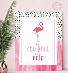 Tropical Flamingo Artwork//Inspirational Quote Art Print//Beach Style decor//Pink Girl's bedroom//Teen bedroom decor/Modern Nursery Wall Art by CaliMossDesignStudio on Etsy https://www.etsy.com/listing/511461159/tropical-flamingo-artworkinspirational