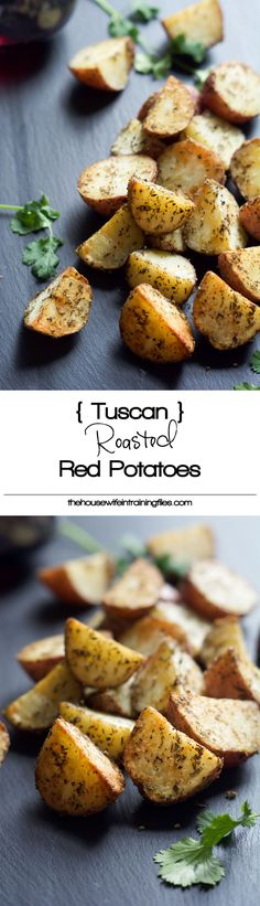 - (Simple) Tuscan Oven Roasted Red Potatoes A simple, flavorful and healthy side dish! Tuscan Oven Roasted Red Potatoes are seasoned with herbs you already have in your pantry and will be on the table in under 30 minutes! Potato Recipes, Veggie Recipes, Cooking Recipes, Healthy Recipes, Cooking Time, Pasta Recipes, Crockpot Recipes, Vegetarian Recipes, Chicken Recipes
