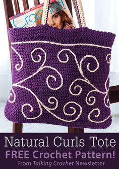 Natural Curls Tote Download from Talking Crochet newsletter. Click on the photo to access the free pattern. Sign up for this free newsletter here: AnniesNewsletters.com.