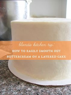 Cake Tip #1: Smoothing out Buttercream on a Layered Cake