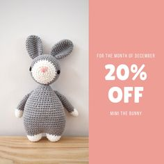 Mimi the bunny is 20% off for the month of December❤️️