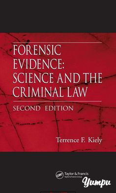 You will download digital wordpdf files for complete solution forensic evidence science and the criminal law second edition magazine with 534 pages fandeluxe Images