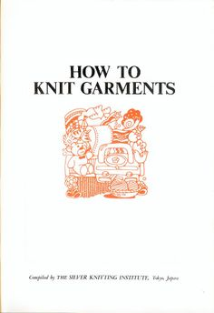 How to Knit Garment -