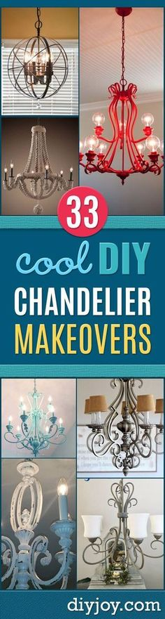 DIY Chandelier Makeovers - Easy Ideas for Old Brass, Crystal and Ugly Gold Chandelier Makeover - Cool Before and After Projects for Chandeliers - Farmhouse, Shabby Chic and Vintage Home Decor on A Budget - Living Room, Bedroom and Dining Room Idea DIY Joy Projects and Crafts http://diyjoy.com/diy-chandelier-makeovers