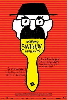 Raymond Savignac affichiste. Tomasz Walenta , 2005.  Centre de design-UQAM. Université du Québec à Montréal