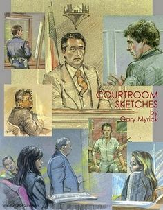 Past Published Articles : The Role of Courtroom Sketch Artists by Terri Rimm...