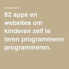 82 apps en websites om kinderen zelf te leren programmeren.