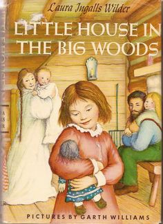 """Little House in the Big Woods by Laura Ingalls Wilder. Any book by Laura Ingalls Wilder is great for your child. The story (and series) about a family """"going west"""" in the USA. This Is A Book, I Love Books, Good Books, My Books, Books To Read, Laura Ingalls Wilder, Book 1, The Book, Book Series"""