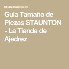 Guia Tamaño de Piezas STAUNTON - La Tienda de Ajedrez