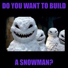 Creepy! Frozen do you wanna build a snowman meme