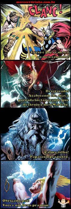 As aventuras de Thor. Merece 1 Tirinha!