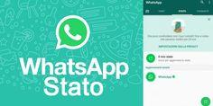 Come mettere lo stato su Whatsapp. Come si usa la nuova funzione stato di Whatsapp su Android e iOS.