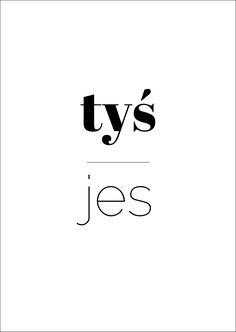 silesian typography posters; tyś jes - you are; using Google Fonts: Abril Fatface, Raleway