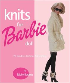 Album Archive - Knits for Barbie Doll 75 Fabulous Fashions for Knitting 1 Barbie Knitting Patterns, Knitting Dolls Clothes, Barbie Clothes Patterns, Crochet Barbie Clothes, Doll Clothes Barbie, Barbie Dress, Knitted Dolls, Clothing Patterns, Crochet Patterns