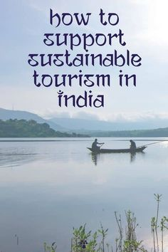 8 Ways to Support Responsible Tourism In India During Covid-19   Soul Travel India Tourism India, India Travel, Spiti Valley, Responsible Travel, Travel Companies, Incredible India, Travel Inspiration, Tours